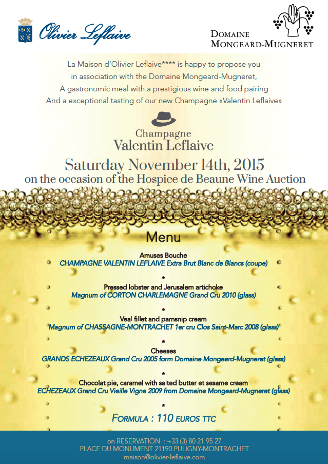 Menu for the wine auction week end 2015 olivier leflaive - La table d olivier leflaive puligny montrachet ...
